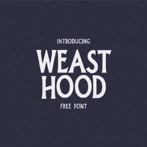 Weast Hood Font Free Download