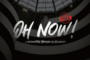 Oh Now! Font Free Download
