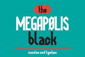 Megapolis black Font Free Download
